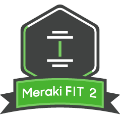 Meraki FIT Level Two
