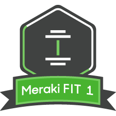 Meraki FIT Level One