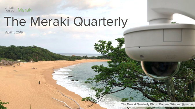 Meraki Quarterly April19.png