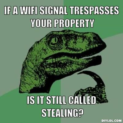 resized_philosoraptor-meme-generator-if-a-wifi-signal-trespasses-your-property-is-it-still-called-stealing-a55691